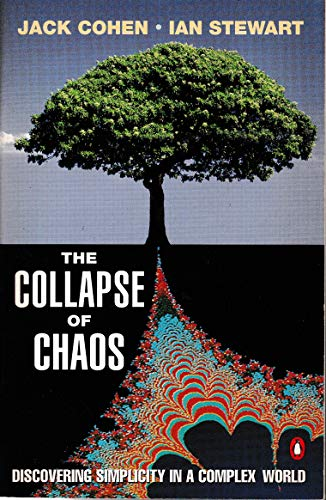 9780140246759: The Collapse of Chaos: Discovering Simplicity in a Complex World (Penguin science)
