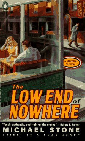9780140246940: The Low End of Nowhere (Streeter Mystery)