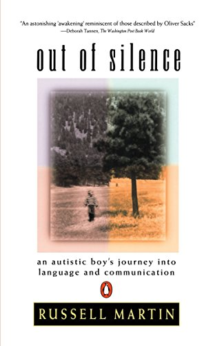 9780140247015: Out of Silence: An Autistic Boy's Journey Into Language And Communicat Ion