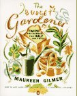 9780140247046: The Budget Gardener: Twice the Garden for Half the Price