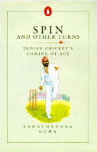 9780140247206: Spin and Other Turns: Indian Cricket's Coming of Age