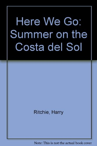 9780140247626: Here We Go: Summer on the Costa del Sol