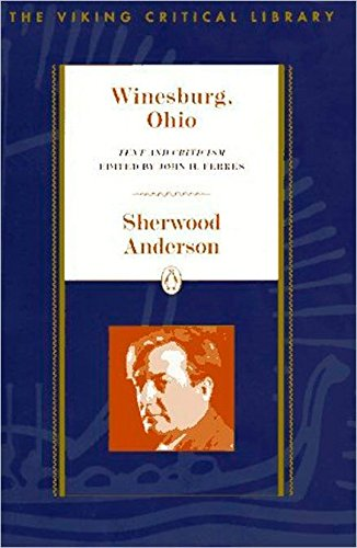 Winesburg, Ohio: Text and Criticism (Critical Library,: Anderson, Sherwood
