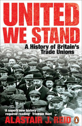9780140247893: United We Stand: A History of Britain's Trade Unions