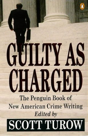 9780140247909: Guilty as Charged: Penguin Book of New American Crime Writing