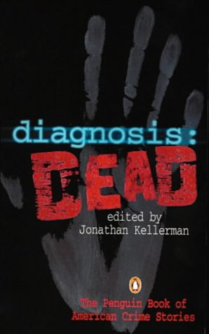 9780140247923: Diagnosis: Dead (The MWA Anthology Series)