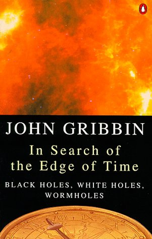9780140248142: In Search of the Edge of Time (Penguin science)
