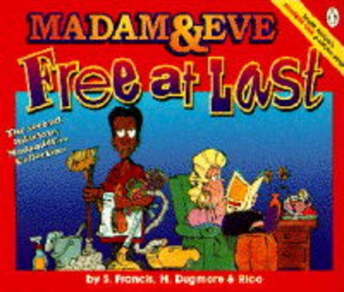9780140248333: Free at Last: The Second Madam & Eve Collection