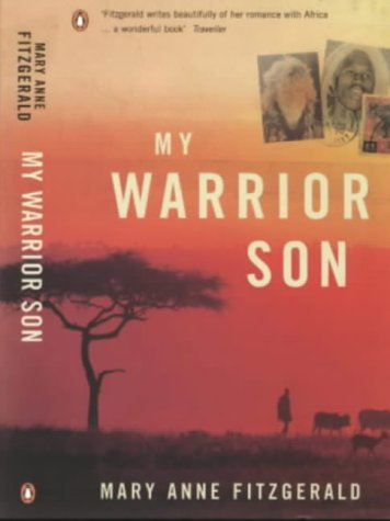 9780140248340: My Warrior Son