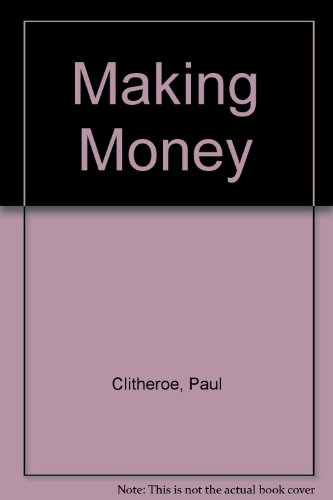 9780140248708: Making Money: The Keys to Financial Success
