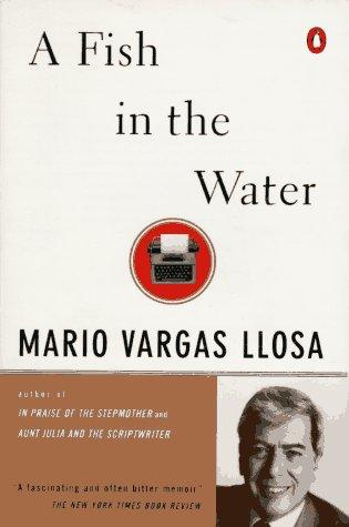 9780140248906: A Fish in the Water: A Memoir