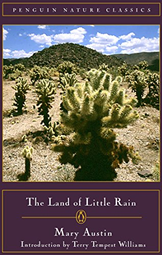 9780140249194: The Land of Little Rain (Classic, Nature, Penguin)