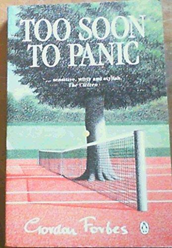 9780140249330: Too Soon to Panic