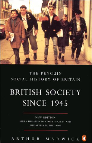 9780140249392: British Society Since 1945 (Penguin Social History of Britain)