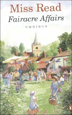 9780140249453: Fairacre Affairs Omnibus: Village Centenary; Summer at Fairacre