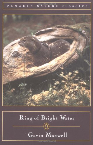 Ring of Bright Water (Classic, Nature, Penguin): Gavin Maxwell