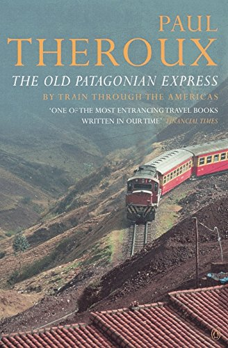 9780140249798: The Old Patagonian Express: By Train Through the Americas