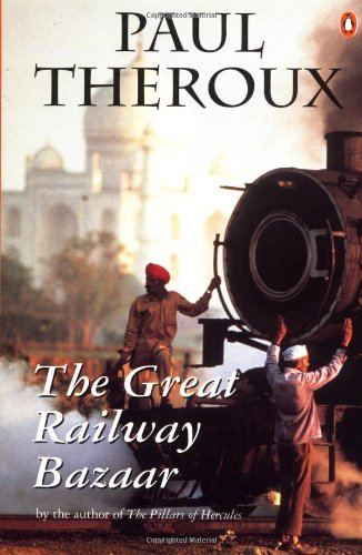 9780140249804: The Great Railway Bazaar: By Train Through Asia