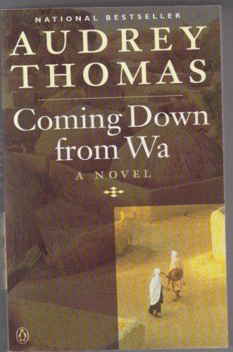 Coming Down from Wa: Audrey Thomas