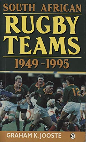 9780140250176: South African Rugby Teams: 1949-1995