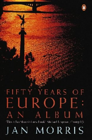 9780140250183: FIFTY YEARS OF EUROPE - An Album