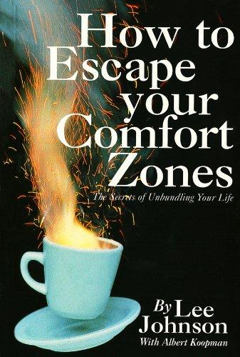 9780140250220: How to Escape Your Comfort Zones: The Secrets of Unbundling Your Life