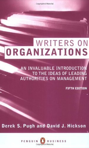 Writers on Organizations (Penguin business): Pugh, D.S. and