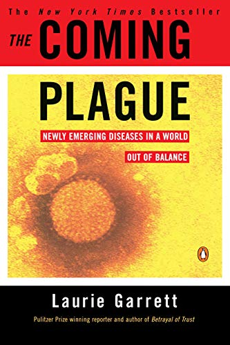 9780140250916: The Coming Plague: Newly Emerging Diseases in a World Out of Balance