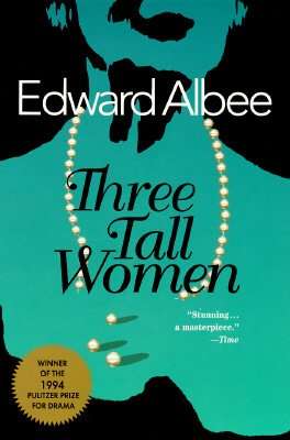 9780140251005: [Playbill]: Three Tall Women
