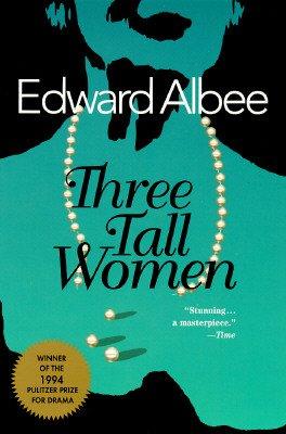 9780140251005: [Playbill]: Three Tall Women
