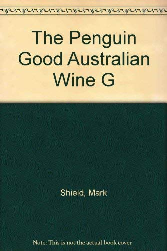 9780140251074: The Penguin Good Australian Wine G
