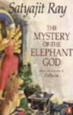 9780140251227: The Mystery of Elephant God: More Adventure from Feluda