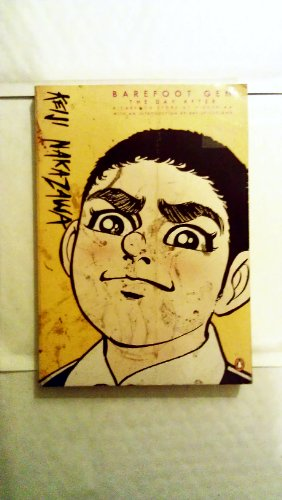 9780140251265: Barefoot Gen: The Day After: A Cartoon Story of Hiroshima: The Day After v. 2