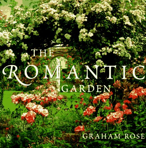 9780140251432: The Romantic Garden