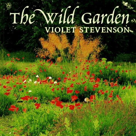 9780140251531: Wild Garden (Gardening Library)