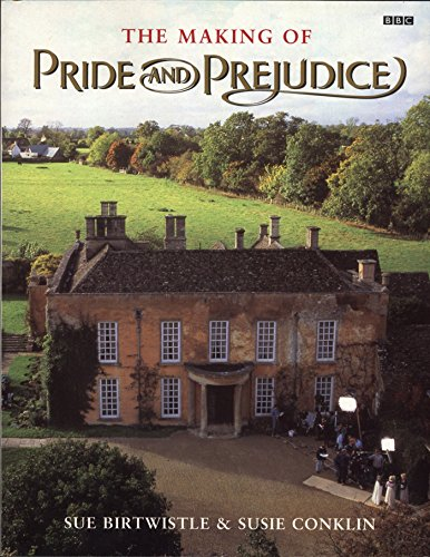 9780140251579: The Making of Pride and Prejudice (BBC)