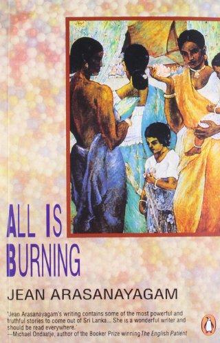 All is Burning: Arasanayagam, Jean