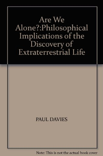9780140251791: Are We Alone?: Philosophical Implications of the Discovery of Extraterrestrial Life