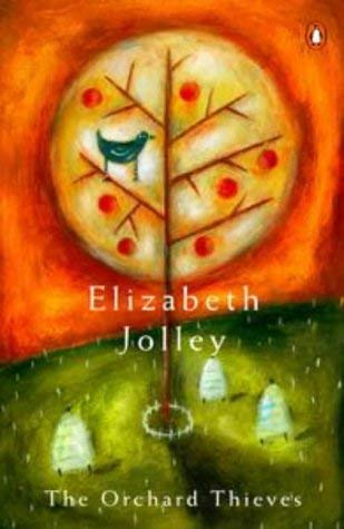 The Orchard Thieves: Elizabeth Jolley