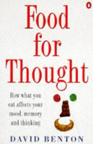 9780140252231: Food for Thought: How What You Eat Affects Your Mood, Memory and Thinking