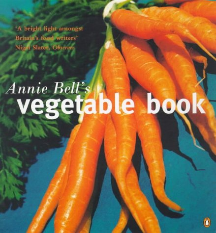 9780140252279: Annie Bell's Vegetable Book