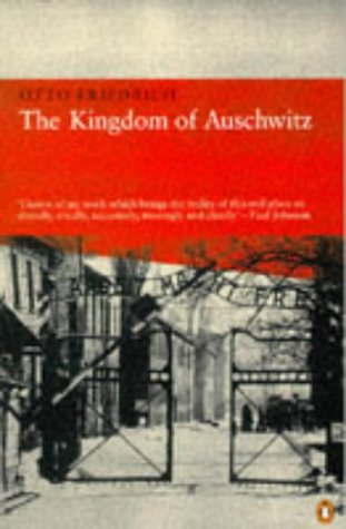 9780140252538: The Kingdom of Auschwitz (Penguin history)