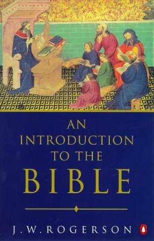 AN Introduction to the Bible: Rogerson, J. W.