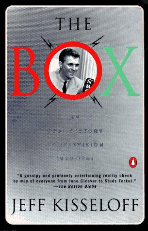 9780140252651: The Box: An Oral History of Television, 1929-1961