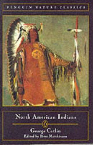 9780140252675: North American Indians (Nature Classics)