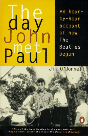9780140253016: The Day John Met Paul: An Hour-By-Hour Account of How the Beatles Began