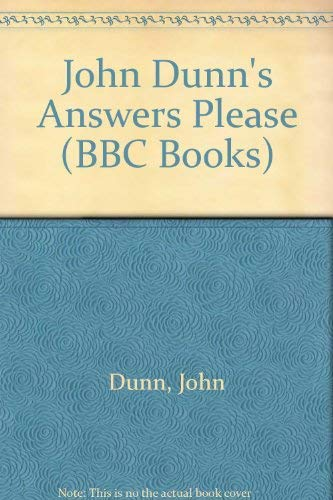 9780140253412: John Dunn's Answers Please (BBC Books)