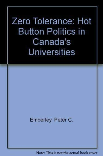 9780140253474: Zero Tolerance: Hot Button Politics in Canada's Universities