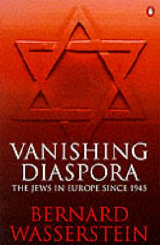 9780140253597: Vanishing Diaspora: Jews in Europe Since 1945