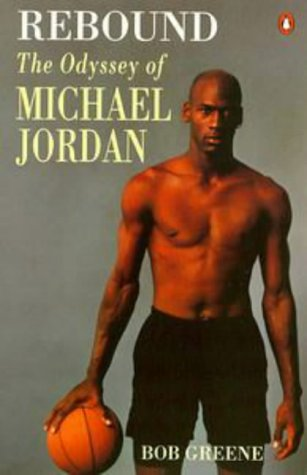9780140253986: Rebound: Odyssey of Michael Jordan